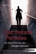 Das eiskalte Paradies