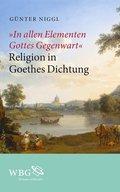 """In allen Elementen Gottes Gegenwart"""
