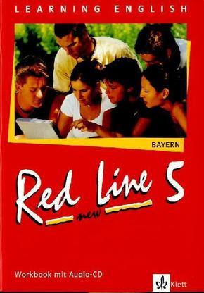 Learning English, Red Line New, Ausgabe für Bayern: Workbook, Klasse 9, m. Audio-CD, Neuausgabe; Tl.