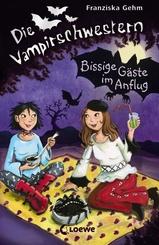 Die Vampirschwestern (Band 6) - Bissige Gäste im Anflug
