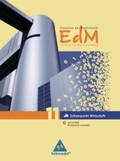 Elemente der Mathematik (EdM) für berufliche Gymnasien, Ausgabe 2010 für Nordrhein-Westfalen: Schülerband 11 Schwerpunkt Wirtschaft, m. CD-ROM