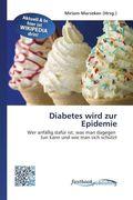Diabetes wird zur Epidemie