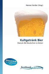Kultgetränk Bier