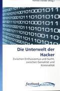 Die Unterwelt der Hacker
