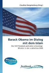 Barack Obama im Dialog mit dem Islam