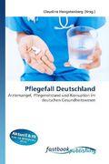 Pflegefall Deutschland