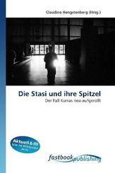 Die Stasi und ihre Spitzel