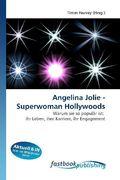 Angelina Jolie - Superwoman Hollywoods