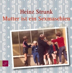 Mutter ist ein Sexmaschien, 1 Audio-CD