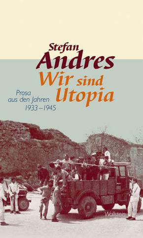 Werke in Einzelausgaben / Wir sind Utopia