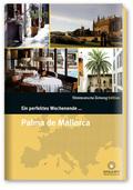 Ein perfektes Wochenende in ... Palma de Mallorca