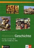 Histoire / Geschichte, deutsche Ausgabe: Europa und die Welt von der Antike bis 1815
