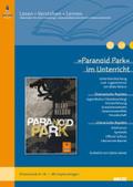 »Paranoid Park« im Unterricht
