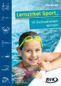 Lernzirkel Sport: Schwimmen lernen; Bd.VI