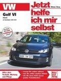Jetzt helfe ich mir selbst: VW Golf VI Diesel ab Modelljahr 2009/2010; Bd.283