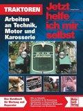 Jetzt helfe ich mir selbst: Traktoren; Bd.280