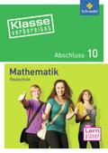 Klasse vorbereitet - Realschule: Mathematik Abschluss 10