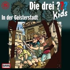 Die drei ???-Kids - In der Geisterstadt, 1 Audio-CD