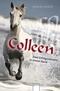 Colleen - Colleen. Zum Beispiel Colleen