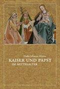 Kaiser und Papst im Mittelalter