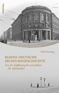 Kleine deutsche Museumsgeschichte