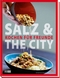Salz & the City