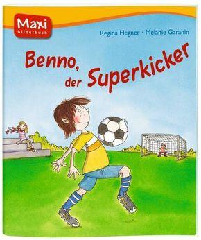 Benno, der Superkicker - Maxi Bilderbuch