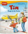 Tim fliegt in die Ferien - Maxi Bilderbuch