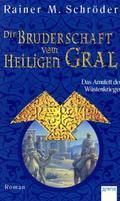 Die Bruderschaft vom Heiligen Gral - Das Amulett der Wüstenkrieger