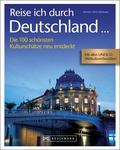 Reise ich durch Deutschland . . .
