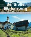 Der große Walserweg