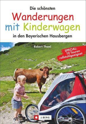 Die schönsten Wanderungen mit Kinderwagen in den Bayerischen Hausbergen