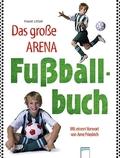 Das große Arena-Fußballbuch