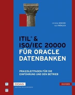 ITIL® & ISO/IEC20000 für Oracle Datenbanken