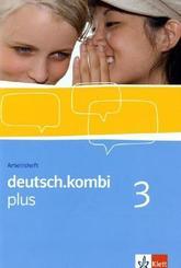 deutsch.kombi Plus: 7. Klasse, Arbeitsheft; 3