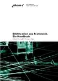 Bildtheorien aus Frankreich. Ein Handbuch