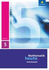 Mathematik heute, Sachsen-Anhalt: 5. Schuljahr, Arbeitsheft
