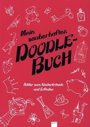 Mein zauberhaftes Doodle-Buch