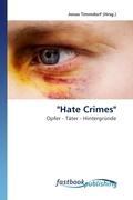 """Hate Crimes"""