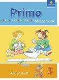 Primo Mathematik, Ausgabe 2009: 3. Schuljahr, Arbeitsheft