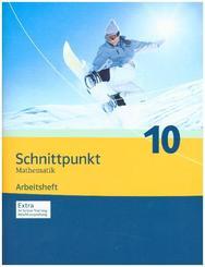 Schnittpunkt Mathematik, Ausgabe Nordrhein-Westfalen, Neubearbeitung: Schnittpunkt Mathematik 10. Ausgabe Nordrhein-Westfalen