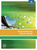 Mathematik Neue Wege SII, Allgemeine Ausgabe 2011: Analysis II, Arbeitsbuch m. CD-ROM