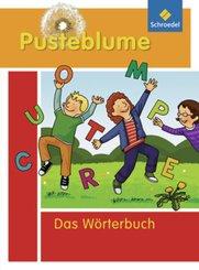 Pusteblume, Das Wörterbuch für Grundschulkinder (2010): Das Wörterbuch
