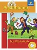 Pusteblume, Das Wörterbuch für Grundschulkinder (2010): Das Wörterbuch, m. CD-ROM