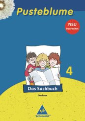 Pusteblume, Das Sachbuch, Ausgabe 2009 Sachsen: 4. Schuljahr, Das Sachbuch