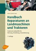 Handbuch - Reparaturen an Landmaschinen und Traktoren