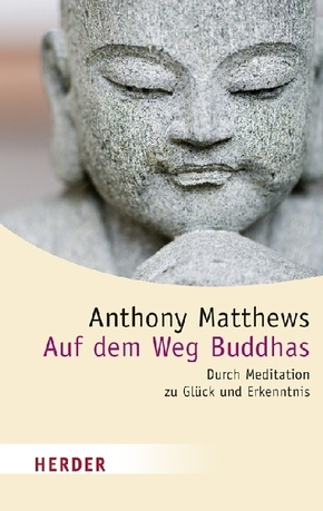 Auf dem Weg Buddhas