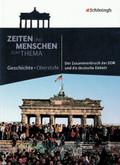 Zeiten und Menschen zum Thema: Der Zusammenbruch der DDR und die deutsche Einheit