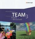 TEAM, Ausgabe Realschulen und Gesamtschulen Nordrhein-Westfalen: 9./10. Schuljahr; Bd.3