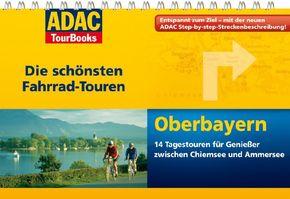Oberbayern - ADAC TourBooks Die schönsten Fahrrad-Touren